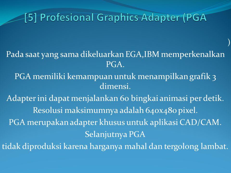 [5] Profesional Graphics Adapter (PGA